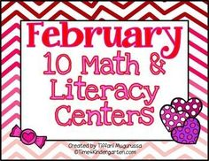 February- 10 Math and Literacy Centers