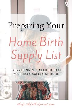 Preparing Your Home Birth Supply List - The Faithful Help Meet Pregnancy Care, Pregnancy Guide, Pregnancy Health, Baby Health, Emergency Hospital, Clary Sage Essential Oil, Used Cloth Diapers, Postpartum Care, Supply List