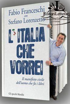 Fabio Franceschi con Stefano Lorenzetto - L'Italia che Vorrei - venerdì 5 dicembre 2014 ore 18.30 - Gabinetto di Lettura - Este (PD)