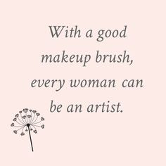 Makeup Quotes/ Beauty Quotes