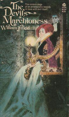 The Devil's Marchioness - William Fifield Book Cover Art, Book Cover Design, Book Art, Horror Books, Horror Art, Gothic Books, Vintage Book Covers, Vintage Books, Robert Mcginnis