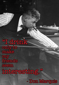 The 11 Wisest Things Anyone Ever Said About Drinking