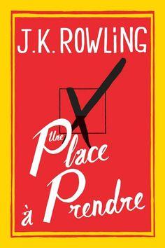 """""""Une place à prendre"""" de J.K Rowling, Grasset. Premier (seul ?) livre pour adulte écrit par Rowling, auteur des Harry Potter (dont je n'ai toujours pas lu la série entière...). C'est un gros pavé, portrait d'une petite ville de province. L'histoire est intéressante, elle m'a tenue en haleine... mais je ne suis pas sûre que j'ai aimé... Le portrait est trop noir, trop d'hypocrisie, de manque de communication..."""