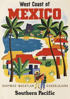 Vintage Travel Poster - West Coast of Mexico - by Ray Bethers.