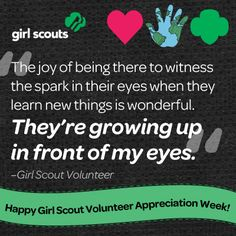 Happy Girl Scout Volunteer Appreciation Week!