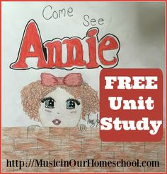 27 best annie the musical unit study images on pinterest annie the musical free unit study fandeluxe Gallery