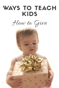 Parent Tips: Ways To Teach Kids How To Give