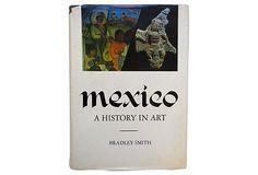Mexico:  A History in Art on OneKingsLane.com