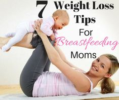Easy to apply weight loss tips for breastfeeding moms. Diet, exercise and supplement tips that will make a huge difference in your postpartum body.