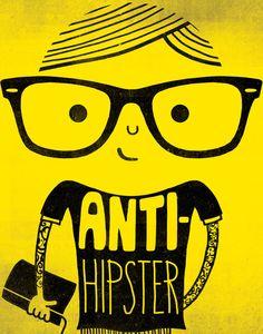 Anti hipster