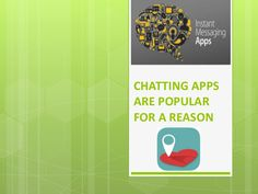 Popular #Chatting #Apps has a Reason