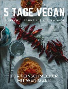 5 Tage Vegan Challenge - The Veganitos Vegan Challenge, Tricks, Challenges, Mini, Eat Lunch, Food Dinners, Vegan Breakfast Recipes, Balanced Meals, Vegan Life