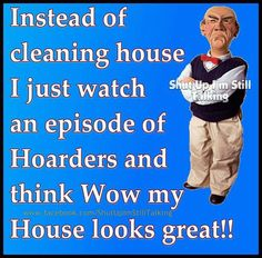 Cleaning the house....i wish, lol