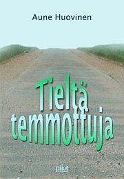 lataa / download TIELTÄ TEMMOTTUJA epub mobi fb2 pdf – E-kirjasto