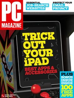 Tips to trick out your iPad and more in the July issue of PCMag's digital edition. Download for free in the App Store.