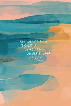 I am on a journey of learning to love who I am, where I am, as I am... {TAP FOR MORE}