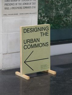"""printdesign: """"Exhibition design for 'Designing the urban commons', a competition calling for new ways to stimulate London's common urban spaces. Design by Villalba Lawson. Event Signage, Wayfinding Signage, Signage Design, Banner Design, Retail Signage, Outdoor Signage, Environmental Graphic Design, Environmental Graphics, Exhibition Display"""