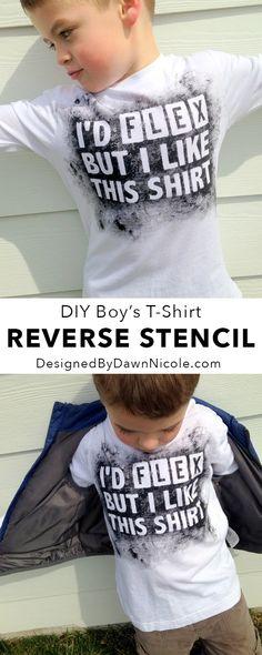 DIY Boy's Reverse Stencil T-Shirt (I'd Flex But...)