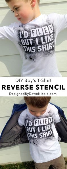 DIY Boy's Reverse Stencil T-Shirt (I'd Flex But I Like This Shirt) #boys #silhouettedesignteam #diy #stencilvinyl #fabricink