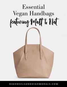 Essential Vegan Handbags Featuring Mat   Nat via High Heels and High Morals   524e1e601de77
