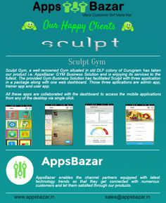 """Our prestigious clients range across the world in all sectors which makes Apps Bazar, one globalized venture and make us feel proud to be the one and hence Apps Bazar profound immense pleasure to introduce Our Happy Clients who are mesmerized with our excellence in services !!  Lets meet our another asset """"SCULPT GYM"""" which offers services using an online commercial platform."""