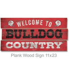 University Of Georgia Bulldog Country Plank Wood Sign 11x23