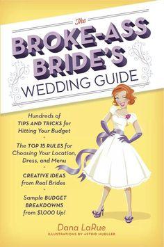 The Broke Ass Bride's Wedding Guide