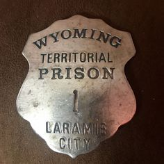 Check out this new product: Wyoming Territori...  Buy it here now: http://www.synonyco.com/products/wyoming-territorial-prison-badge?utm_campaign=social_autopilot&utm_source=pin&utm_medium=pin