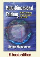 Multi-Dimensional Thinking - Mind Training to Get the Best out of Life (E-book) Self Development, Spirituality, Mindfulness, How To Get, Training, Feelings, Books, Life, Coaching