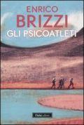 Gli psicoatleti - Brizzi, Enrico