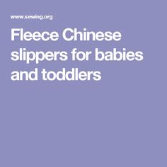 Fleece Chinese slippers for babies and toddlers