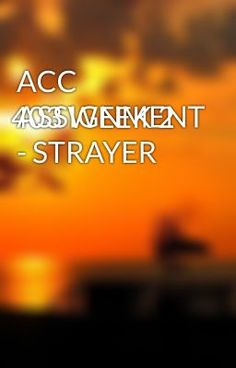 ACC 403 WEEK 2 ASSIGNMENT - STRAYER - ACC 403 WEEK 2 ASSIGNMENT - STRAYER  #wattpad #short-story