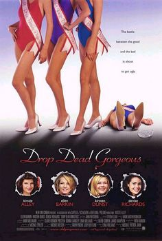 Drop Dead Gorgeous - a side-splitting mockumentary. Kirsten Dunst, Kirstie Alley and Ellen Barkin are perfect, and (no surprise) Allison Janney steals every scene she's in.