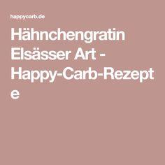 Hähnchengratin Elsässer Art - Happy-Carb-Rezepte
