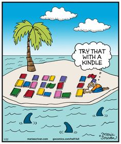 """How did he end up on an island with so many books? I thought it was always """"What is the one book you'd take with you to a deserted island?"""" One! One book!"""
