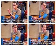 Sheldon explaining fandom life. Buffy and Firefly included :)