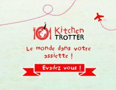 Votre tour du monde culinaire avec Kitchen Trotter Saveurs du net - Eat, drink and geek : www.saveursdunet.com