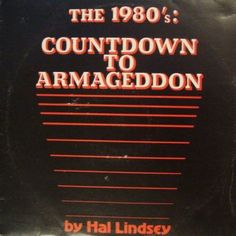 1980's Countdown To Armageddon by Hal Lindsay