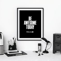 "Inspirational Quote Wall Decor ""Be Awesome Today But First Coffee"" Typography Print Inspirational Poster by TheMotivatedType on Etsy https://www.etsy.com/listing/209830996/inspirational-quote-wall-decor-be"