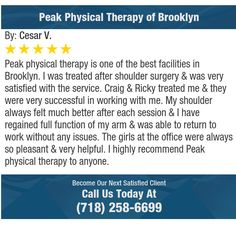 Peak physical therapy is one of the best facilities in Brooklyn.  I was treated after...
