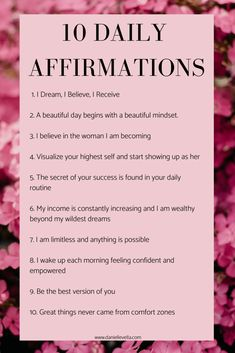 10 Positive Daily Affirmations - Create the life you dream of