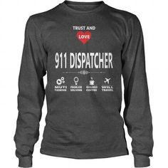 911 DISPATCHER JOBS TSHIRT GUYS LADIES YOUTH TEE HOODIE SWEAT SHIRT VNECK UNISEX1
