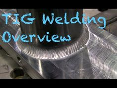 TIG Welding Basics Overview Tig Welding Tips, Tig Welding Process, Welding Rods, Mig Welding, Metal Projects, Welding Projects, Welding For Beginners, History Of Welding, Welding Gloves