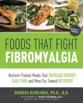 Foods that Fight Fibromyalgia : nutrient-packed meals that increase energy, ease pain, and move you towards recovery by Deirdre Rawlings ; with foreword by Jacob Teitelbaum Fibromyalgia Treatment, Fibromyalgia Pain, Chronic Pain, Chronic Illness, Chronic Fatigue Syndrome Diet, Chronic Fatigue Symptoms, Thyroid Symptoms, Food Combining, Home Remedies
