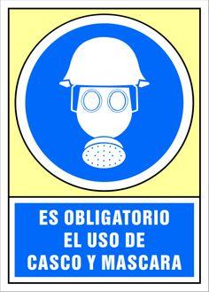Señal es obligatorio el uso de casco y máscara