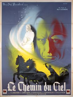 "French grande for THE HEAVENLY PLAY (Alf Sjöberg, Sweden, 1942) Designer: ""Eric"" Poster source: Dominique Besson. Buy it on EBay. ""The young peasants Mats and Marit are about to marry when a disease breaks out in their village. Marit gets accused of..."