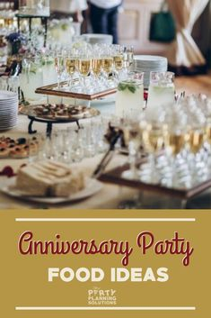 Make sure to have all the food and drinks in order before the big day. Maybe you can select a few of the couple's favorite dishes, or have the venue serve at the event to save everyone the hassle. And if this isn't enough to plan the anniversary menu, consider some of our other anniversary food ideas! #anniversary #weddinganniversary #partyideas #partyplanning #partyfood #partyinspiration