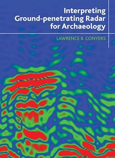 Interpreting Ground-penetrating Radar for Archaeology by Lawrence B Conyers http://www.amazon.com/dp/1611322170/ref=cm_sw_r_pi_dp_A.KTub167CVY3
