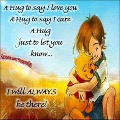 A Huge To Say I Love You And I Care love love quotes quotes quote friends hug hugs love quote winnie the pooh friendship quotes cute quotes winnie the pooh quotes Winnie The Pooh Pictures, Winnie The Pooh Quotes, Winnie The Pooh Friends, Hug Quotes, Love Quotes, Inspirational Quotes, Family Quotes, Motivational, Winne The Pooh