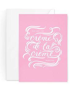 Frienship Card - Just Because Card - Calligraphy Card - Single Card - Creme de la Creme Card Blank Inside